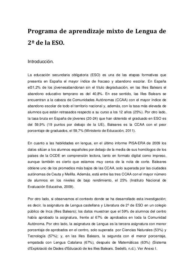 Programa de aprendizaje mixto de Lengua de 2º de la ESO. Introducción. La educación secundaria obligatoria (ESO) es una de...
