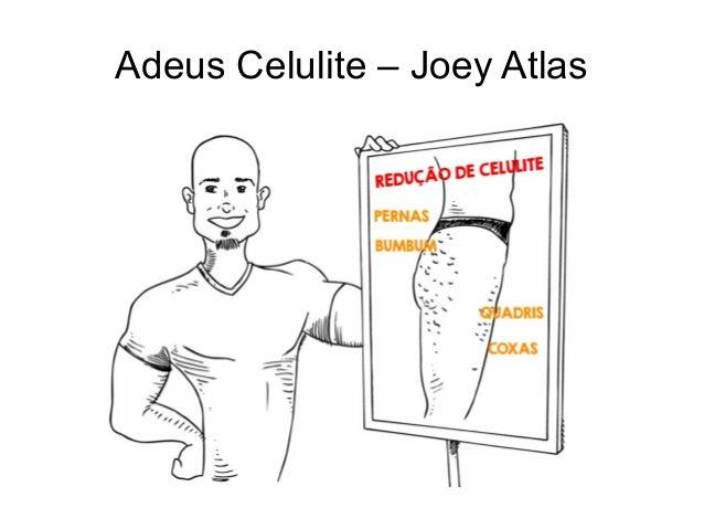 Adeus Celulite – Joey Atlas