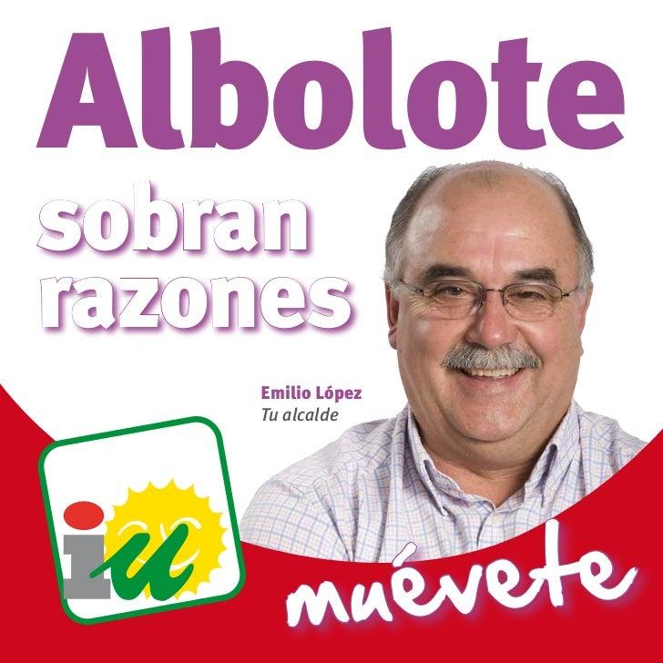 Albolotesobranrazones    Emilio López    Tu alcalde       mué vete