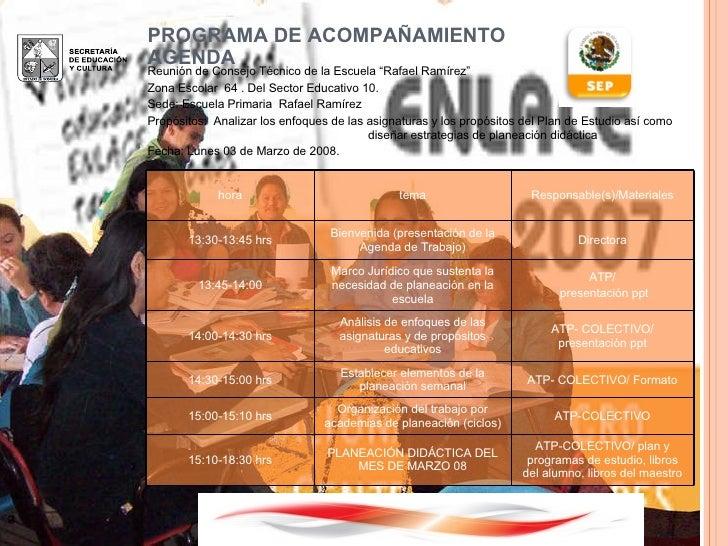 """PROGRAMA DE ACOMPAÑAMIENTO AGENDA Reunión de Consejo Técnico de la Escuela """"Rafael Ramírez"""" Zona Escolar  64 . Del Sector ..."""