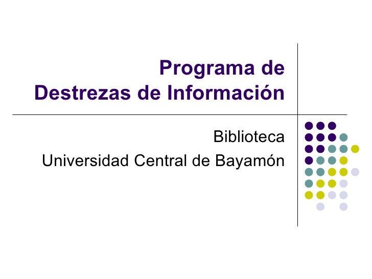 Programa de Destrezas de Información, Biblioteca UCB