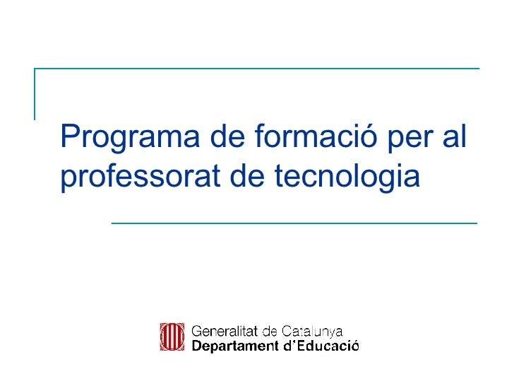 Programa de formació per al professorat de tecnologia