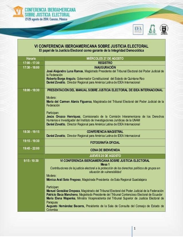 1 VI CONFERENCIA IBEROAMERICANA SOBRE JUSTICIA ELECTORAL El papel de la Justicia Electoral como garante de la Integridad D...