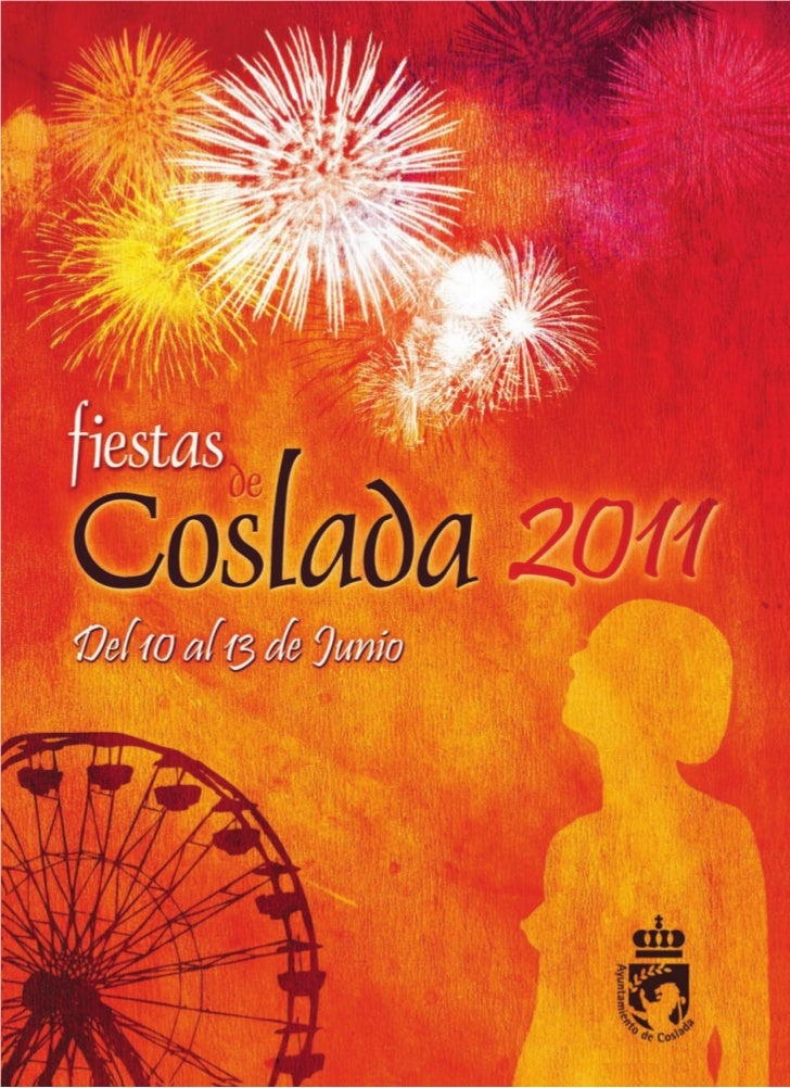 Saluda                              AlcaldeUn año más las Fiestas Patronales de Coslada vuelven allenar las calles de nues...