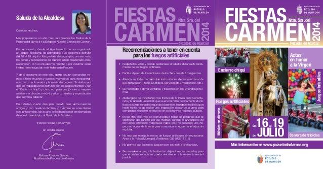Pozuelo deAlarcón Actos en honor a la Virgen Más información en www.pozuelodealarcon.org Fuegos artificiales Encierro chiq...