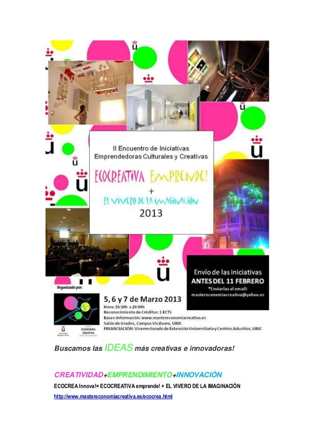 ECOCREATIVA Emprende! 2013 + EL VIVERO DE LA IMAGINACIÓN- URJC