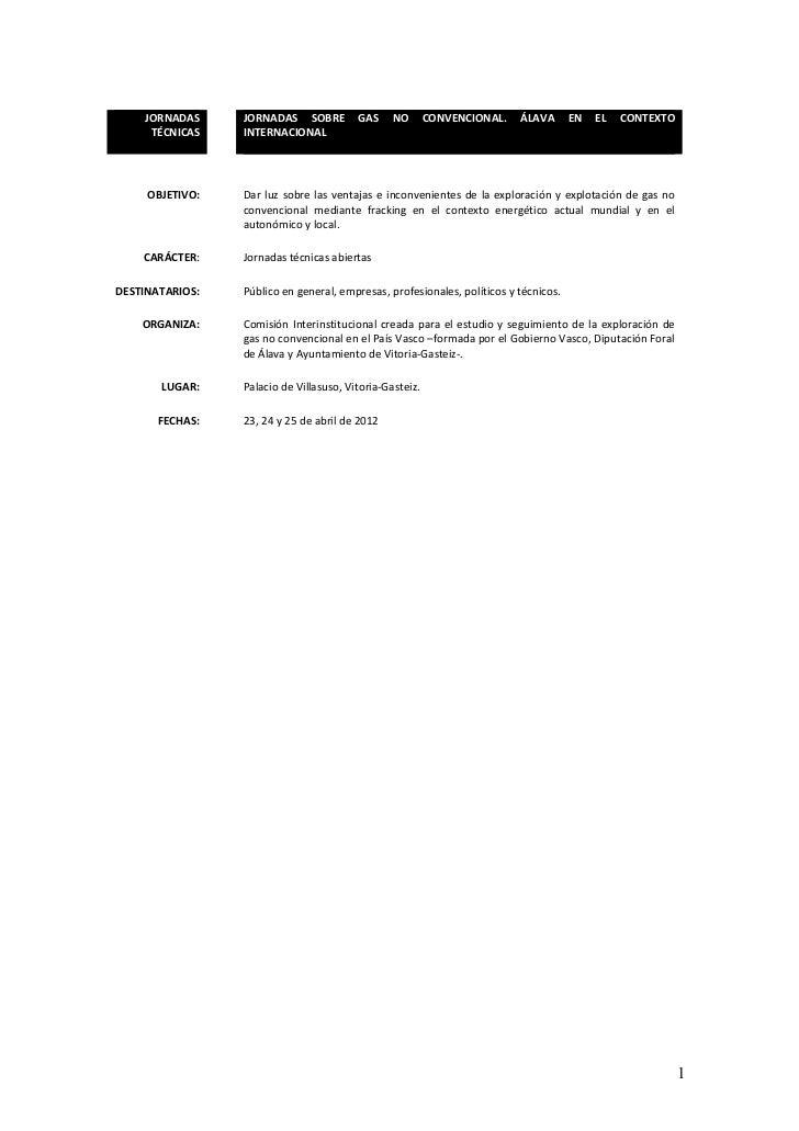 JORNADAS     JORNADAS SOBRE          GAS     NO       CONVENCIONAL.   ÁLAVA       EN   EL   CONTEXTO     TÉCNICAS    INTER...