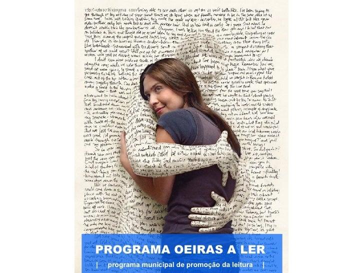 Programa Oeiras a Ler - Programa Municipal de Promoção da Leitura