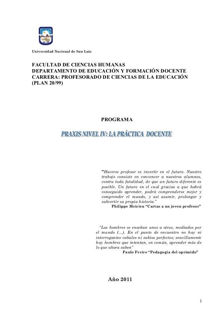 Universidad Nacional de San LuisFACULTAD DE CIENCIAS HUMANASDEPARTAMENTO DE EDUCACIÓN Y FORMACIÓN DOCENTECARRERA: PROFESOR...
