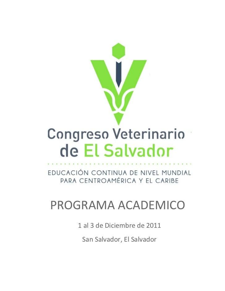 PROGRAMA ACADEMICO   1 al 3 de Diciembre de 2011    San Salvador, El Salvador