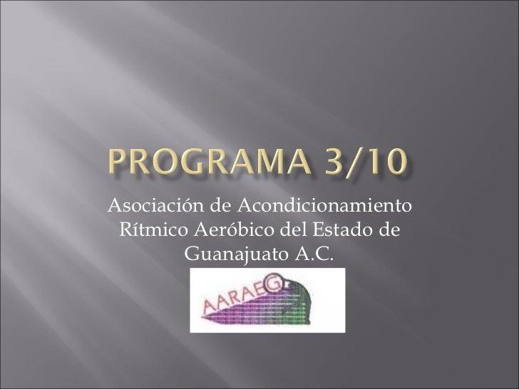 Asociación de Acondicionamiento Rítmico Aeróbico del Estado de Guanajuato A.C.