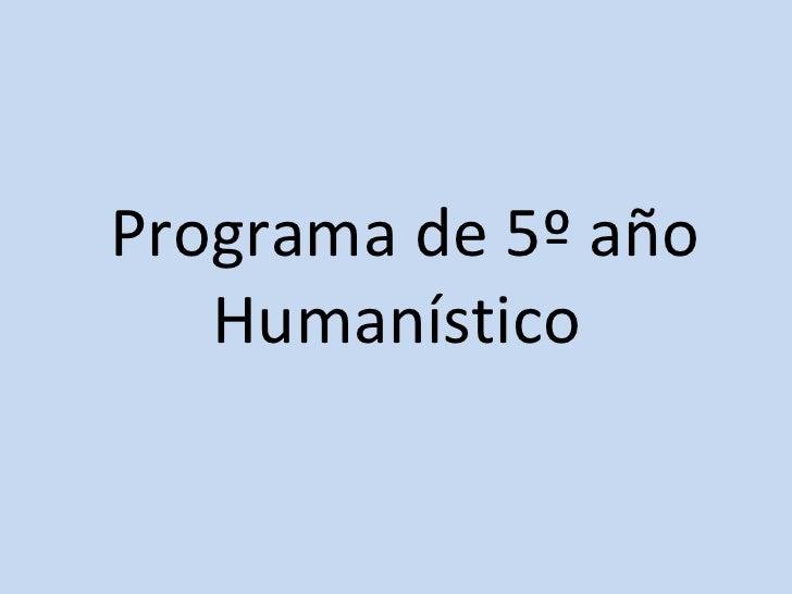 Programa de 5º año Humanístico