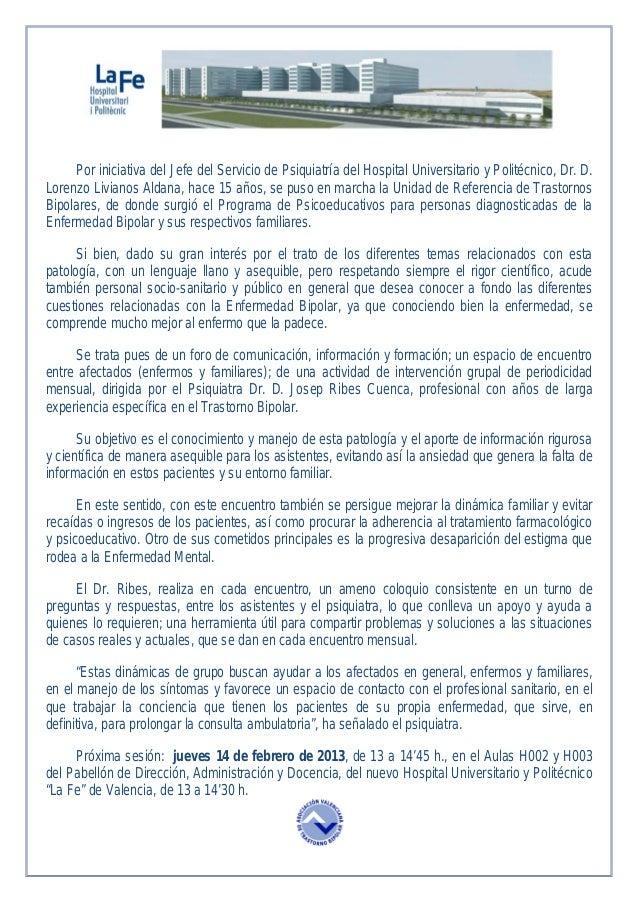 Por iniciativa del Jefe del Servicio de Psiquiatría del Hospital Universitario y Politécnico, Dr. D.Lorenzo Livianos Aldan...