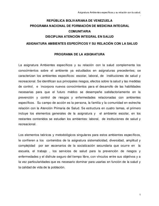 Asignatura Ambientes específicos y su relación con la salud. . 1 REPÚBLICA BOLIVARIANA DE VENEZUELA PROGRAMA NACIONAL DE F...