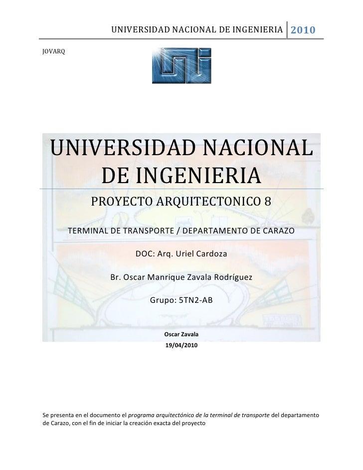 UNIVERSIDAD NACIONAL DE INGENIERIA 2010  JOVARQ       UNIVERSIDAD NACIONAL       DE INGENIERIA                  PROYECTO A...