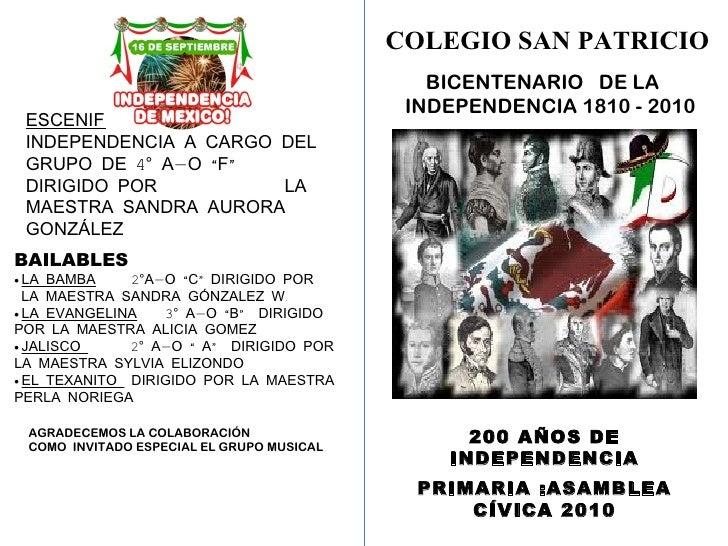 COLEGIO SAN PATRICIO BICENTENARIO  DE LA  INDEPENDENCIA 1810 - 2010 200 AÑOS DE INDEPENDENCIA PRIMARIA :ASAMBLEA CÍVICA 20...