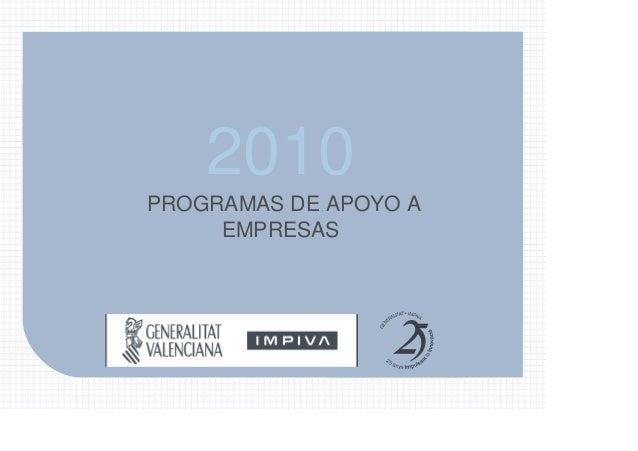 Programas de apoyo a empresas-IMPIVA 2010