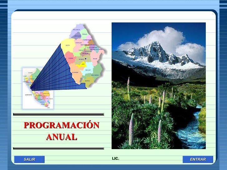 SALIR ENTRAR INICIAR SESIÓN PROGRAMACIÓN ANUAL LIC.