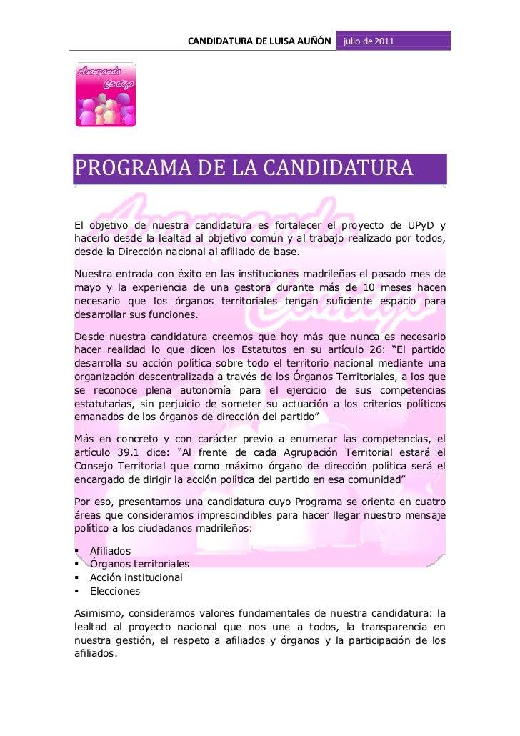 CANDIDATURA DE LUISA AUÑÓN    julio de 2011                     PROGRAMA DE LA CANDIDATURA  El  objetiv...