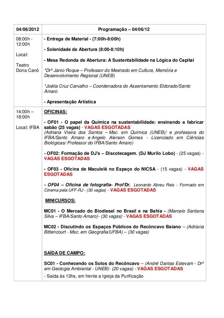 04/06/2012                               Programação – 04/06/1208:00h -      - Entrega de Material - (7:00h-8:00h)12:00h  ...
