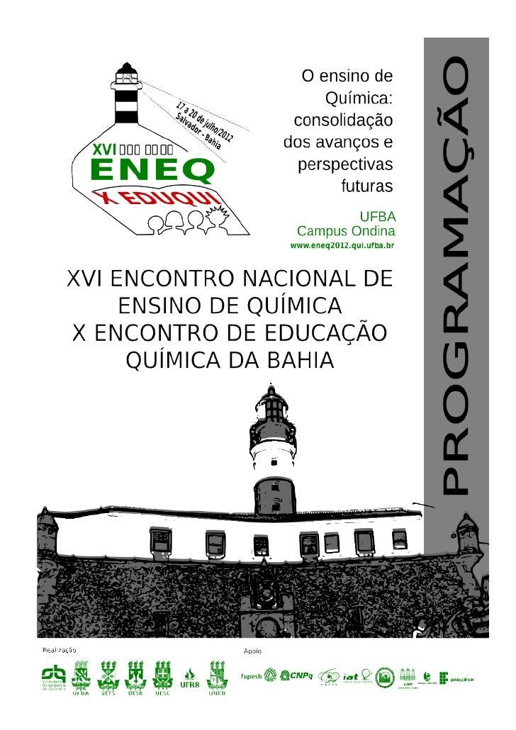 XVII ENEQ | X EDUQUI – 17 a 20 de julho de 2012 – Salvador/BA - www.eneq2012.qui.ufba.br | 2                              ...