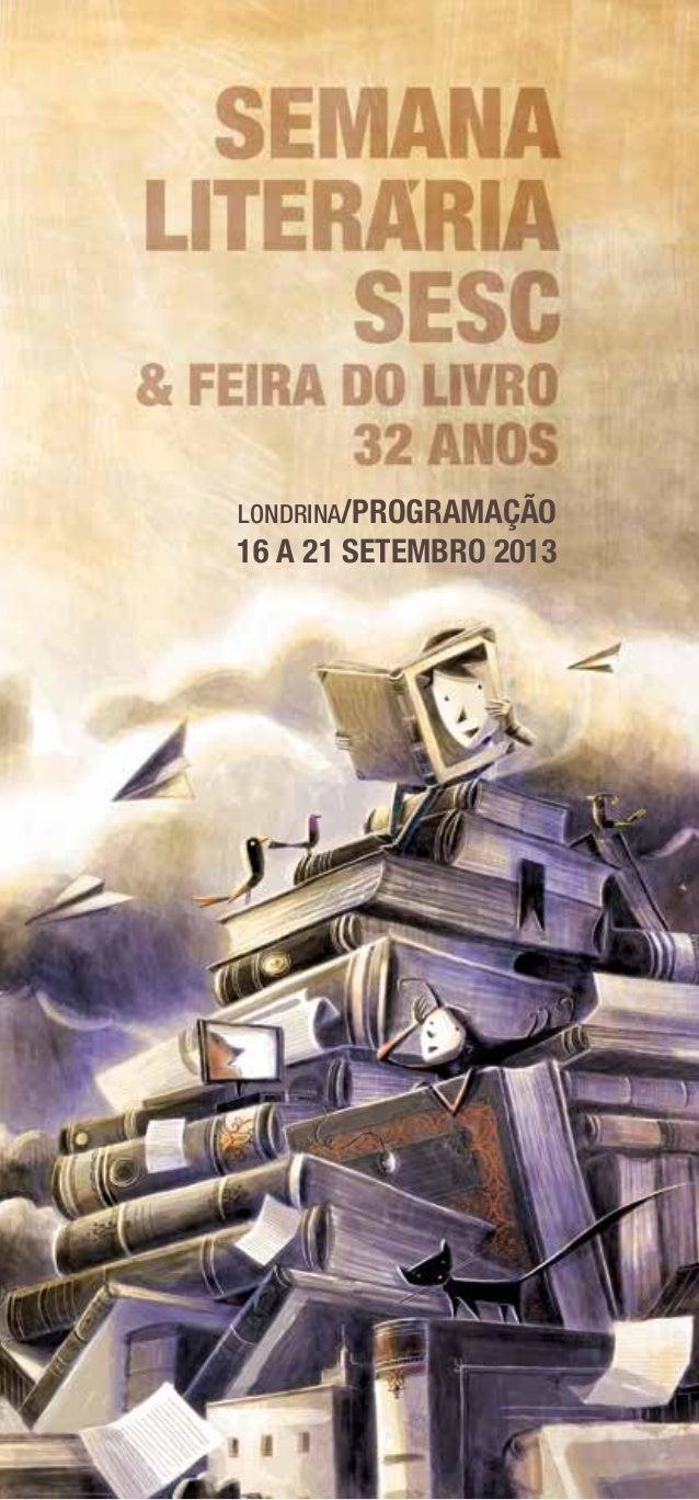 LONDRINA/PROGRAMAÇÃO 16 a 21 setembro 2013