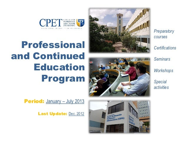 Preparatory                                 courses  Professional                   Certificationsand Continued           ...