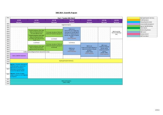 ISBD 2014 - Scientific Program Time  Day 1 - Tuesday 18th March  Opening & Awards Ceremony  Hall 103  Hall 104  Hall 105  ...
