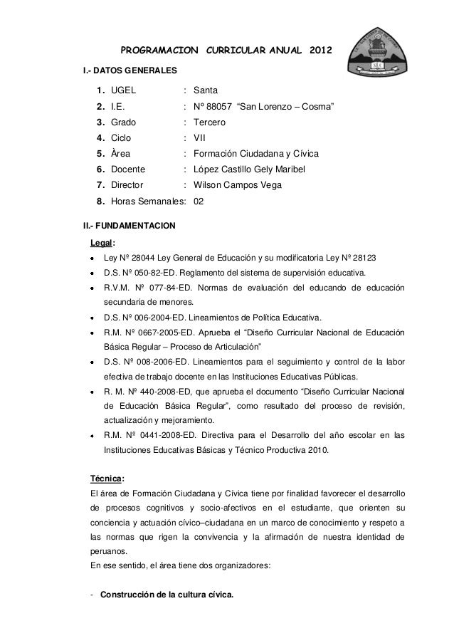 "PROGRAMACION CURRICULAR ANUAL 2012 I.- DATOS GENERALES 1. UGEL : Santa 2. I.E. : Nº 88057 ""San Lorenzo – Cosma"" 3. Grado :..."
