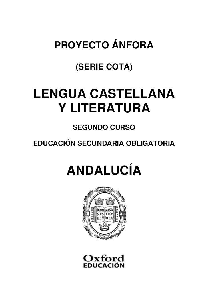 PROYECTO ÁNFORA         (SERIE COTA)LENGUA CASTELLANA   Y LITERATURA        SEGUNDO CURSOEDUCACIÓN SECUNDARIA OBLIGATORIA ...