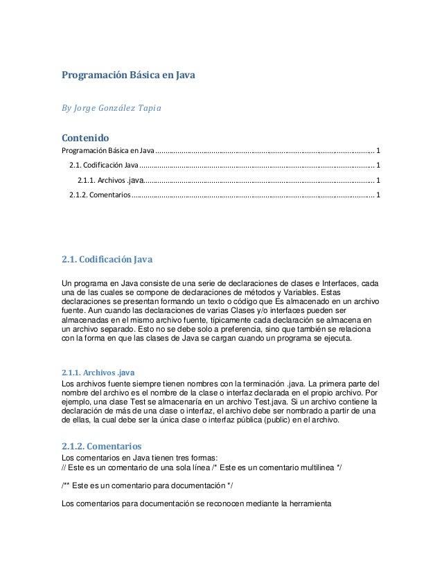 Programación Básica en Java By Jorge González Tapia  Contenido Programación Básica en Java ..................................