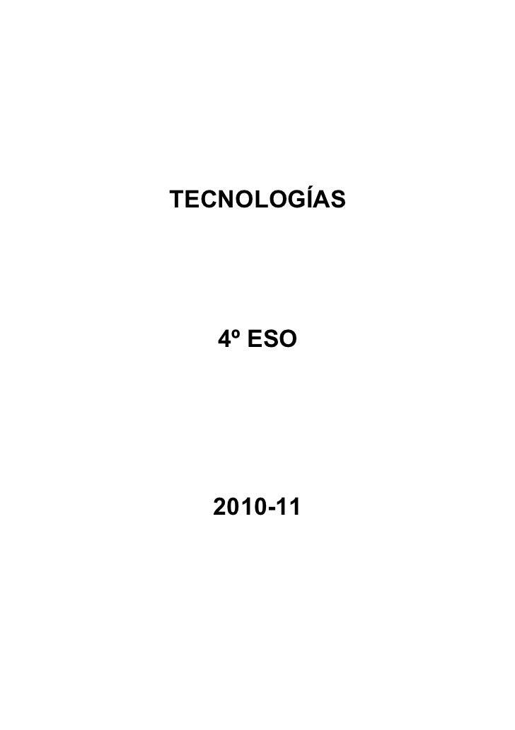 TECNOLOGÍAS   4º ESO  2010-11