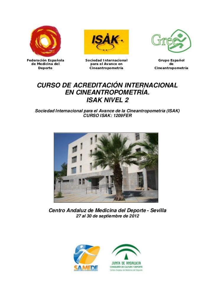 Federación Española        Sociedad Internacional             Grupo Español  de Medicina del            para el Avance en ...