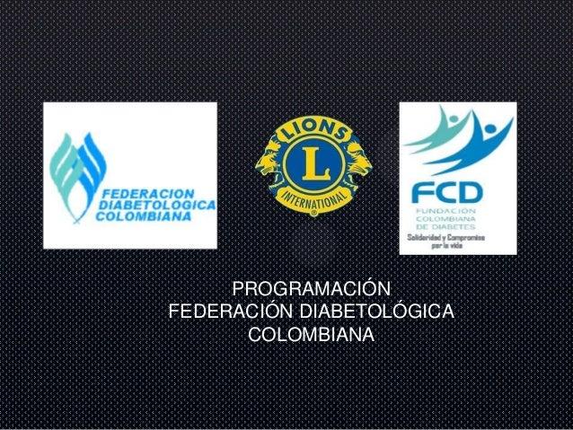 Programación federación diabetológica colombiana