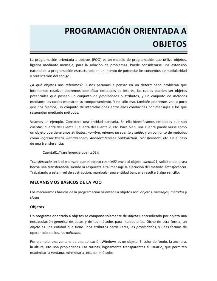 PROGRAMACIÓN ORIENTADA A                                      OBJETOSLa programación orientada a objetos (POO) es un model...
