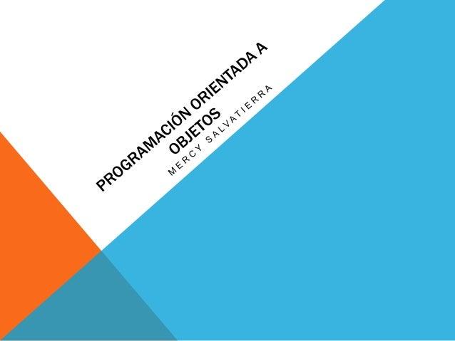 PROGRAMACIÓN ORIENTADA A OBJETOS: La programación orientada a objetos o POO (OOP según sus siglas en inglés) es un paradig...