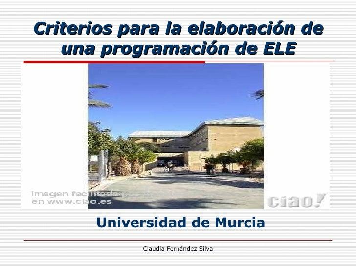 Criterios para la elaboración de una programación de ELE Universidad de Murcia