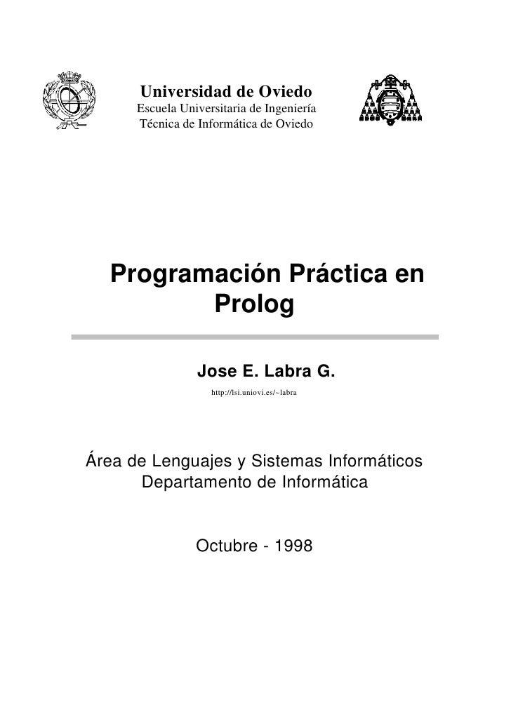Universidad de Oviedo      Escuela Universitaria de Ingeniería      Técnica de Informática de Oviedo  Programación Práctic...