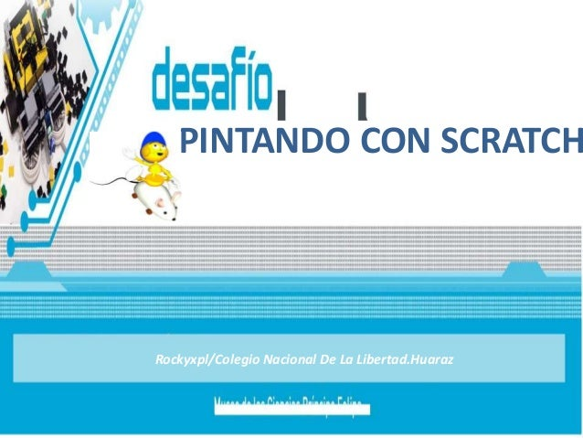 PINTANDO CON SCRATCH Rockyxpl/Colegio Nacional De La Libertad.Huaraz