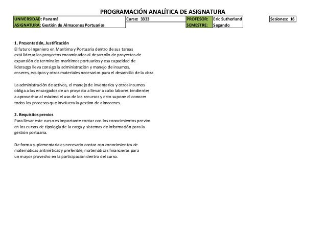 PROGRAMACIÓN ANALÍTICA DE ASIGNATURAUNIVERSIDAD: Panamá                                          Curso: 3333       PROFESO...