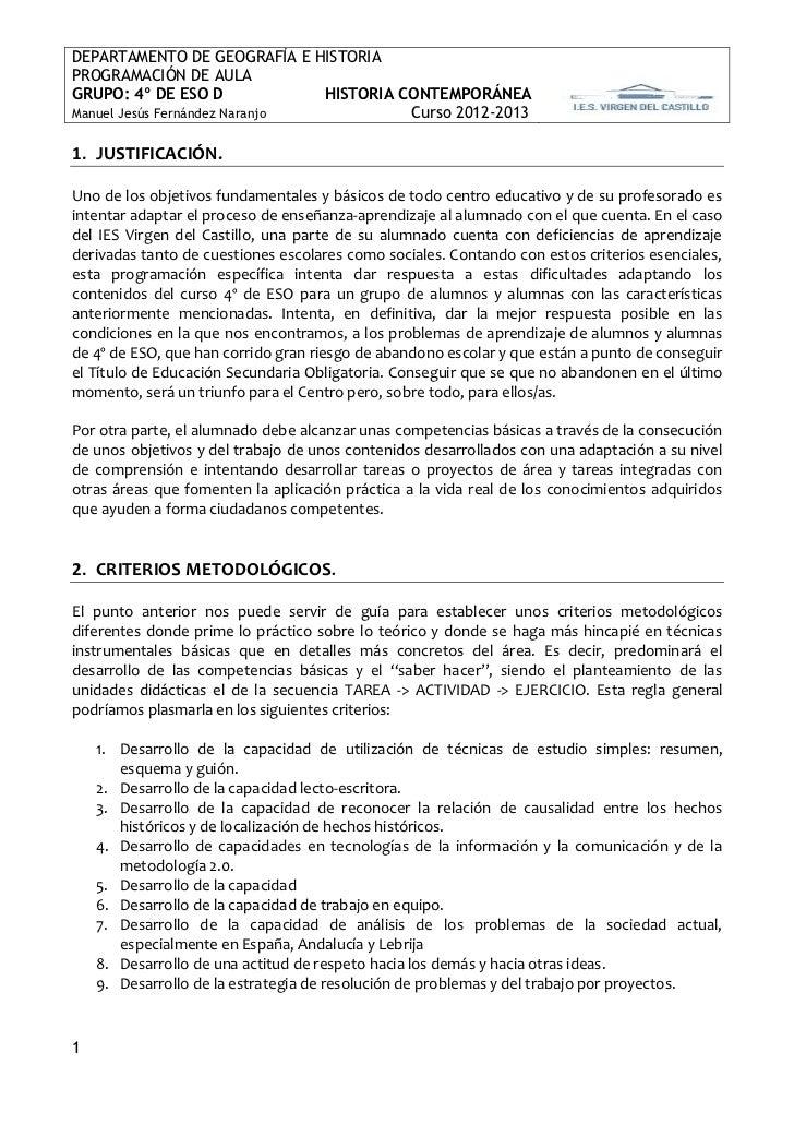 DEPARTAMENTO DE GEOGRAFÍA E HISTORIAPROGRAMACIÓN DE AULAGRUPO: 4º DE ESO D             HISTORIA CONTEMPORÁNEAManuel Jesús ...