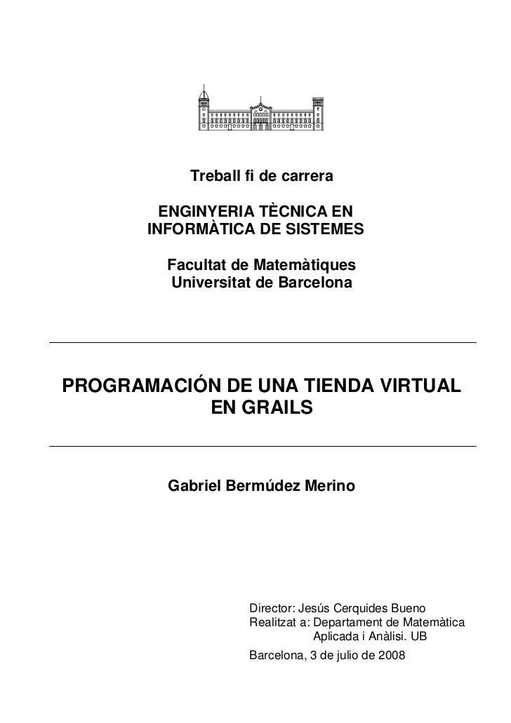 Treball fi de carrera         ENGINYERIA TÈCNICA EN       INFORMÀTICA DE SISTEMES         Facultat de Matemàtiques        ...