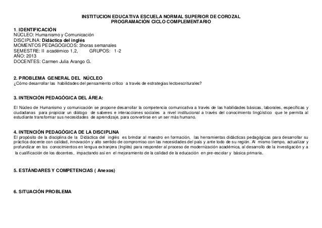 INSTITUCION EDUCATIVA ESCUELA NORMAL SUPERIOR DE COROZAL PROGRAMACIÓN CICLO COMPLEMENTARIO 1. IDENTIFICACIÓN NÚCLEO: Human...