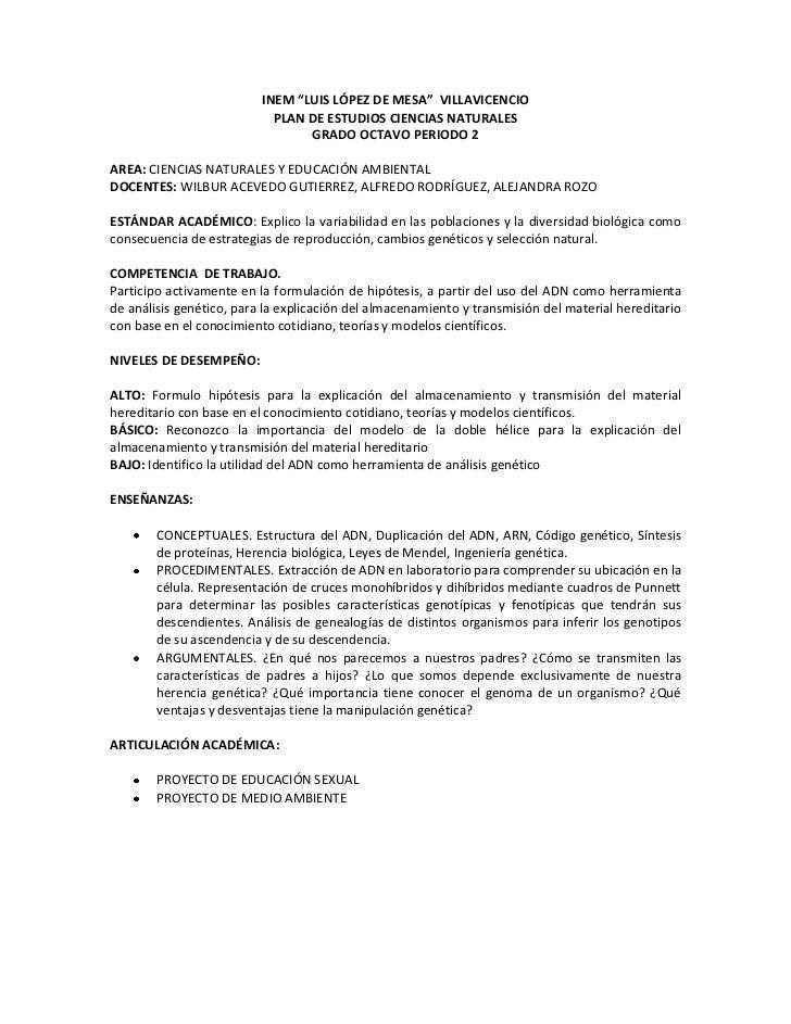 """INEM """"LUIS LÓPEZ DE MESA""""  VILLAVICENCIO<br />PLAN DE ESTUDIOS CIENCIAS NATURALES <br />GRADO OCTAVO PERIODO 2<br />AREA: ..."""