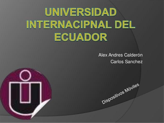 Alex Andres Calderón      Carlos Sanchez