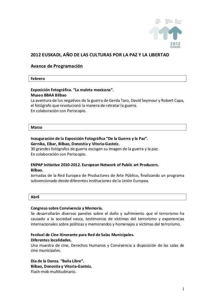 2012 EUSKADI, AÑO DE LAS CULTURAS POR LA PAZ Y LA LIBERTAD  Avance de Programación  Febr...