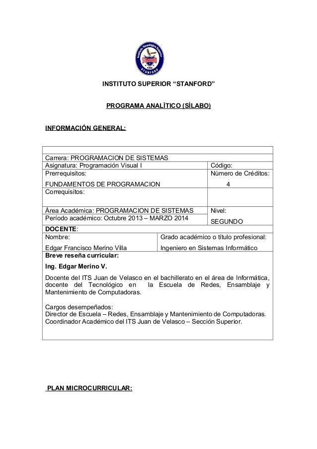 "INSTITUTO SUPERIOR ""STANFORD"" PROGRAMA ANALÍTICO (SÍLABO) INFORMACIÓN GENERAL:  Carrera: PROGRAMACION DE SISTEMAS Asignatu..."