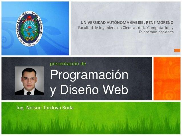 UNIVERSIDAD AUTÓNOMA GABRIEL RENE MORENO Facultad de Ingeniería en Ciencias de la Computación y Telecomunicaciones present...