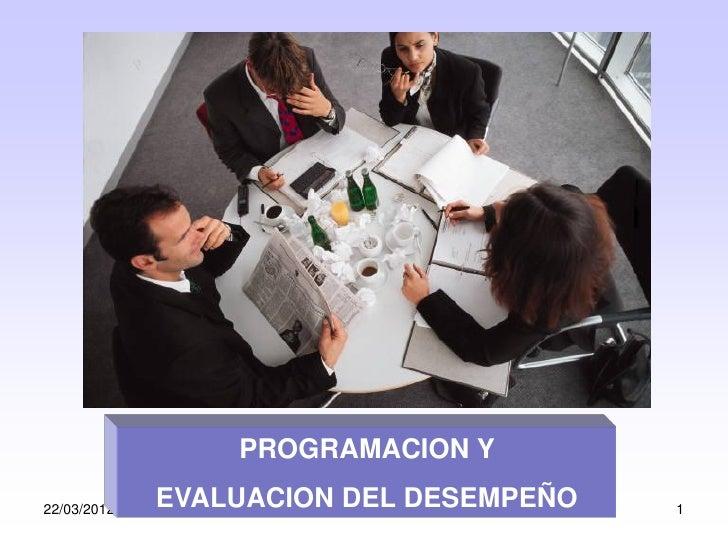 Programacion y evaluacion del desempeño