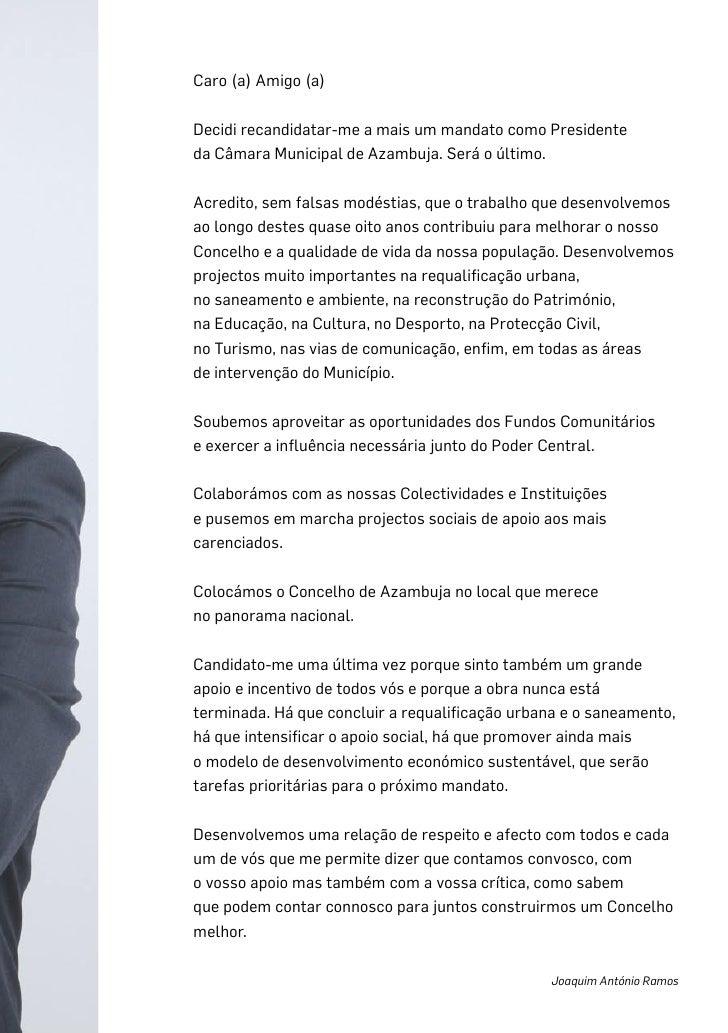 Caro (a) Amigo (a)  Decidi recandidatar-me a mais um mandato como Presidente da Câmara Municipal de Azambuja. Será o últim...